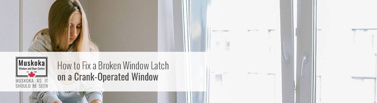 Fix a Broken Window Latch on a Crank-Operated Window