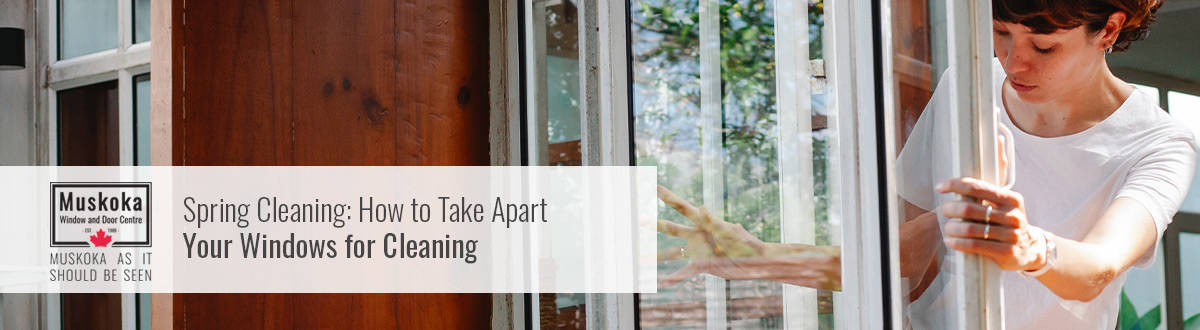 Spring Cleaning: How to Take Apart Your Windows for Cleaning